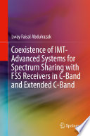 Coexistence of IMT Advanced Systems for Spectrum Sharing with FSS Receivers in C Band and Extended C Band