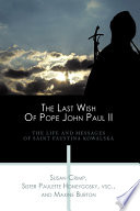 The Last Wish of Pope John Paul II