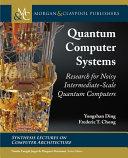 Quantum Computer Systems