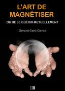 Pdf L'Art de Magnétiser ou de se guérir mutuellement Telecharger
