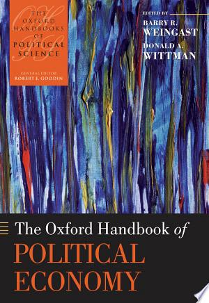 Download The Oxford Handbook of Political Economy online Books - godinez books