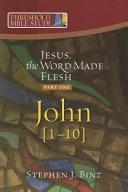 Jesus the Word Made Flesh  Part One