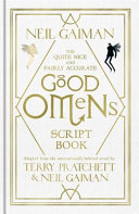 The Quite Nice And Fairly Accurate Good Omens Script Book Pdf/ePub eBook