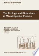 The Ecology and Silviculture of Mixed Species Forests Book