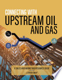Connecting with Upstream Oil and Gas
