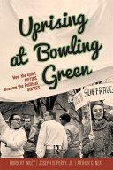 Uprising at Bowling Green