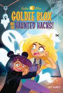 Goldie Blox and the Haunted Hacks! (GoldieBlox) Pdf/ePub eBook