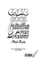 Comic Book Collecting for Fun and Profit