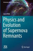 Physics and Evolution of Supernova Remnants