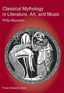 Classical Mythology in Literature  Art  and Music Book