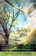 Bertie's War