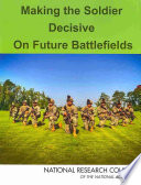 Making the Soldier Decisive on Future Battlefields