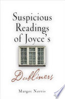 "Read Online Suspicious Readings of Joyce's ""Dubliners"" For Free"