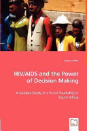 HIV AIDS and the Power of Decision Making