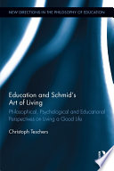 Education and Schmid s Art of Living