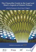 The Chancellor Guide to the Legal and Shari a Aspects of Islamic Finance Book