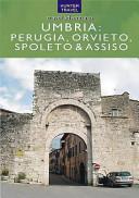 Umbria   Perugia  Orvieto  Spoleto and Assisi