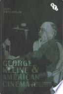 George Kleine and American Cinema Book