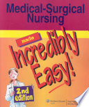 Read Online Medical-surgical Nursing Made Incredibly Easy! For Free