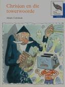Books - Oxford Storieboom: Fase 9 Chrisjan en die towerwoorde | ISBN 9780195713763