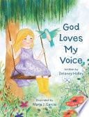 God Loves My Voice Book PDF