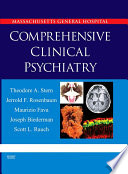 """Massachusetts General Hospital Comprehensive Clinical Psychiatry"" by Theodore A. Stern, Jerrold F. Rosenbaum, Maurizio Fava, Joseph Biederman, Scott L. Rauch"