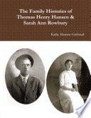 The Family Histories of Thomas Henry Hansen & Sarah Ann Rowbury