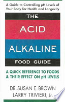 The Acid Alkaline Food Guide