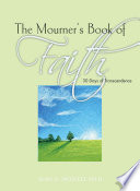 The Mourner S Book Of Faith Book PDF