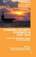 Changing Security Dynamics in East Asia