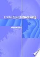 Fractal Speech Processing