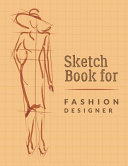 Sketch Book For Fashion Designers Book