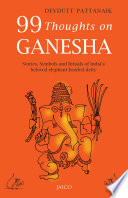 """99 Thoughts on Ganesha"" by Devdutt Pattanaik"