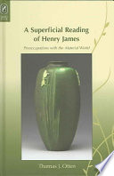 A Superficial Reading of Henry James