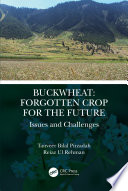 Buckwheat  Forgotten Crop for the Future Book