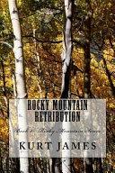Rocky Mountain Retribution