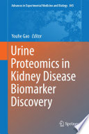 Urine Proteomics In Kidney Disease Biomarker Discovery Book PDF