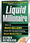 Liquid Millionaire Book