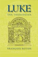 Luke the Theologian