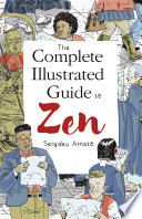 The Complete Illustrated Guide To Zen