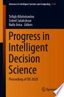 Progress in Intelligent Decision Science