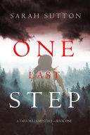 One Last Step (A Tara Mills Mystery—Book One) [Pdf/ePub] eBook