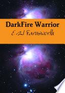 Darkfire Warrior
