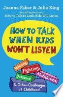 How to Talk When Kids Won t Listen Book PDF