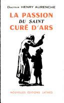 Pdf La Passion Du Saint Cure D'ars Telecharger