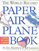 The World Record Paper Airplane Book Book