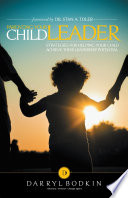 Parenting Your Child Leader