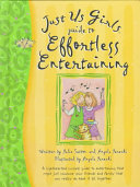 Just Us Girls Guide to Effortless Entertaining Gift Book