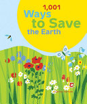 1 001 Ways to Save the Earth