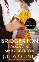 Bridgerton  Romancing Mr Bridgerton  Bridgertons Book 4